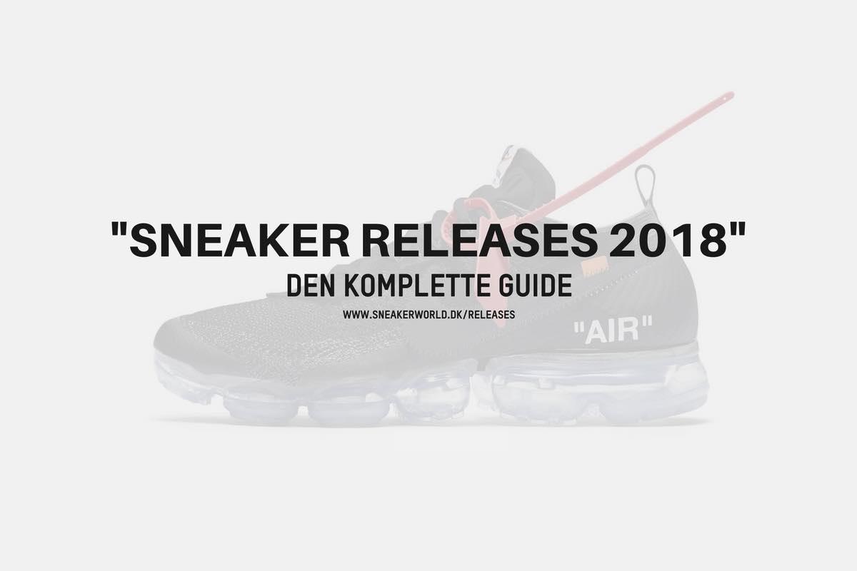Sneaker Releases 2018 | Den Komplette Guide